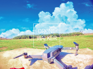 DRONE WALKER(ドローン ウォーカー)